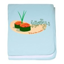 Live For Sushi baby blanket