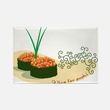 Live For Sushi Rectangle Magnet