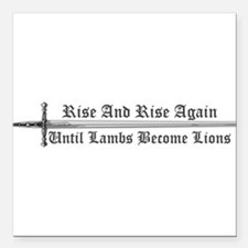 "Rise and Rise Again Square Car Magnet 3"" x 3"""