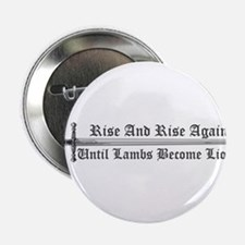 """Rise and Rise Again 2.25"""" Button"""