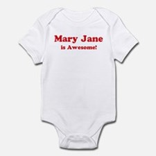 Mary Jane is Awesome Infant Bodysuit