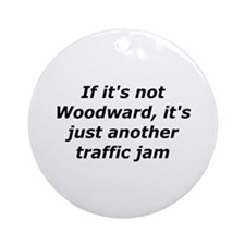 If Its Not Woodward Its Just Another Traffic Jam O
