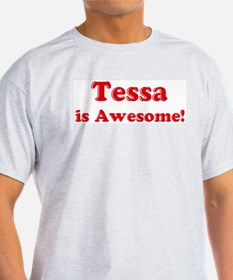Tessa is Awesome Ash Grey T-Shirt