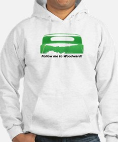 Follow Me To Woodward Hoodie