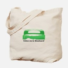 Follow Me To Woodward Tote Bag
