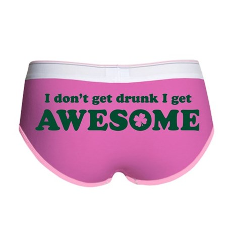 I don't get drunk Women's Boy Brief