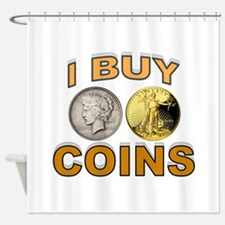 COIN BUYER Shower Curtain