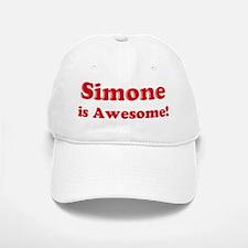 Simone is Awesome Baseball Baseball Cap