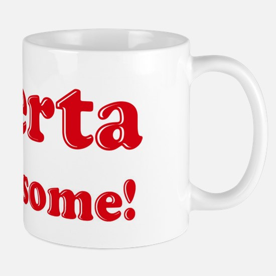 Roberta is Awesome Mug