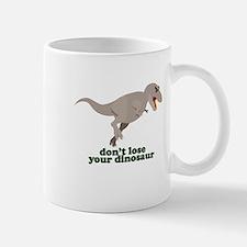 Don't Lose Your Dinosaur Mug
