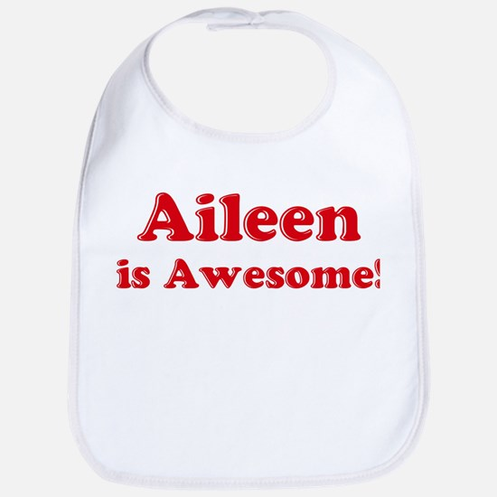 Aileen is Awesome Bib