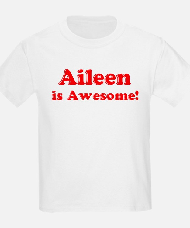 Aileen is Awesome Kids T-Shirt