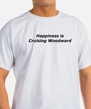 Happiness Is Cruising Woodward T-Shirt