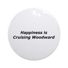 Happiness Is Cruising Woodward Ornament (Round)