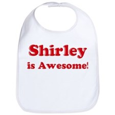 Shirley is Awesome Bib