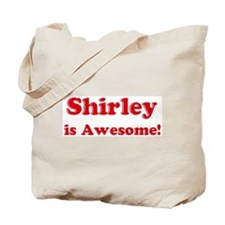 Shirley is Awesome Tote Bag