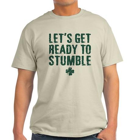 Ready to Stumble Light T-Shirt