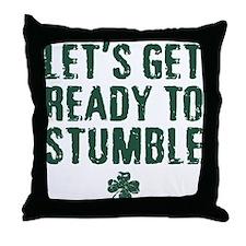 Ready to Stumble Throw Pillow