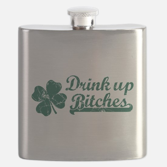 Drink Up Bitches V. Flask