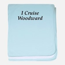 I Cruise Woodward baby blanket
