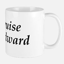 I Cruise Woodward Mug