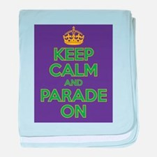 Keep Calm and Parade On baby blanket