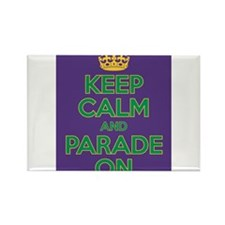 Keep Calm and Parade On Rectangle Magnet