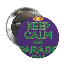 "Keep Calm and Parade On 2.25"" Button"