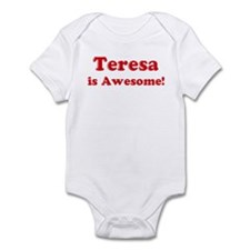 Teresa is Awesome Infant Bodysuit