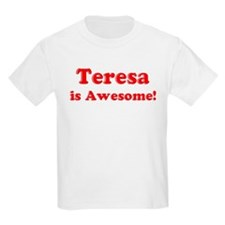 Teresa is Awesome Kids T-Shirt