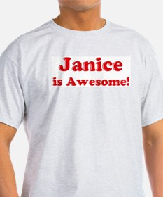 Janice is Awesome Ash Grey T-Shirt