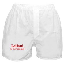 Leilani is Awesome Boxer Shorts