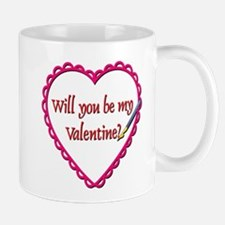 Will You Be My Valentine? Mug