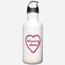 Will You Be My Valentine? Water Bottle