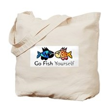 Go Fish Yourself Tote Bag