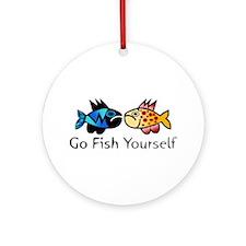Go Fish Yourself Ornament (Round)
