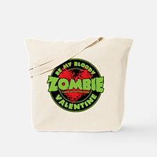 Be My Bloody Zombie Valentine! Tote Bag