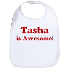 Tasha is Awesome Bib