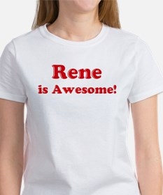 Rene is Awesome Women's T-Shirt