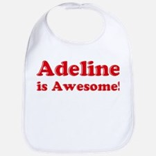 Adeline is Awesome Bib