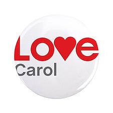 """I Love Carol 3.5"""" Button"""