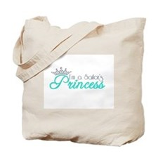 I'm a sailor's Princess!! Tote Bag