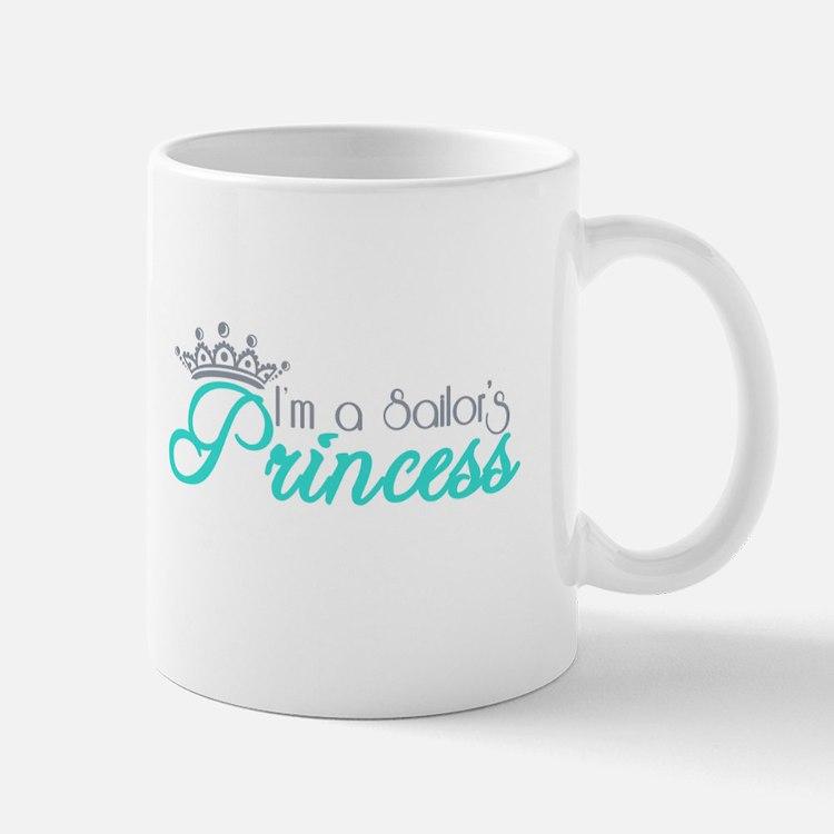 I'm a sailor's Princess!! Mug