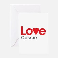 I Love Cassie Greeting Card