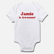 Jamie is Awesome Infant Bodysuit