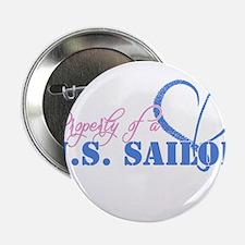 "Property of a U.S. Sailor 2.25"" Button"