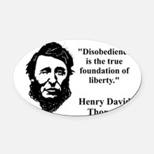 Disobedience Is The True Foundation - Thoreau Oval