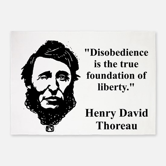 Disobedience Is The True Foundation - Thoreau 5'x7