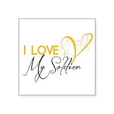 "I love my Soldier! Square Sticker 3"" x 3"""