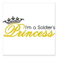 "I'm a Soldier's Princess! Square Car Magnet 3"" x 3"
